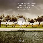 Piano sonatas op.109, 110, 111 Ludwig van Beethoven, comp. Alexei Lubimov, pianoforte (Alois Graft, 1828)
