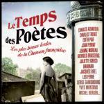Le temps des poètes : Les plus beaux textes de la chanson française