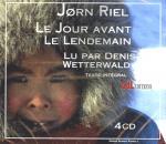 Le Jour avant le lendemain / Jorn Riel | Riel, Jorn. Interprète