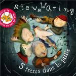5 frères dans le puits Steve Waring