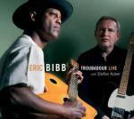 Troubadour live / Eric Bibb | Bibb, Eric (1951-....)