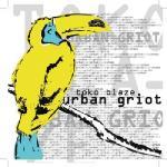 Urban griot / Toko Blaze |