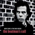 The boatman's call   Nick Cave & the Bad Seeds. Interprète