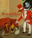 Brundibár : un opéra de Hans Krása |