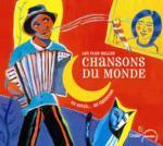 Plus belles chansons du monde (Les) du Brésil... au Cambodge Jean-Christophe Hoarau