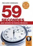 59 [cinquante neuf] secondes pour prendre les bonnes décisions [enr. sonore]