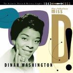 The fabulous miss D ! : the Keynotes, Decca & Marcury singles 1943-1953 | Dinah Washington (1924-1963). Chanteur