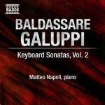 Keyboard sonatas 2 Baldassare Galuppi, comp. Matteo Napoli, piano