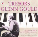 Trésors Glenn Gould | Bach, Johann Sebastian (1685-1750). Interprète