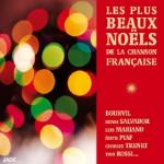 Plus beau Noëls de la chanson française (Les)