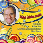 Michel Galabru raconte Ali Baba, Peter Pan, Le petit chaperon rouge, Tom Pouce | Michel Galabru. Narrateur