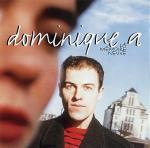 La Mémoire neuve | Dominique A.. Compositeur