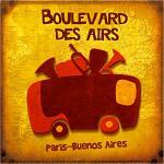 Paris-Buenos Aires | Boulevard des airs
