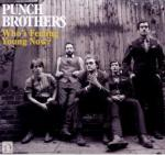 Who's feeling young now ? / Punch Brothers | Punch Brothers