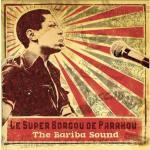 The bariba sound : 1970-1976 [disque compact] / Orchestre Super Borgou de Parakou