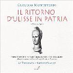 Il ritorno d'Ulisse in patria / Claudio Monteverdi | Monteverdi, Claudio (1567-1643)