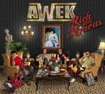 Rich & famous | Awek. Interprète