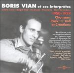 Boris Vian et ses interprètes : 1950-1959 rock 'n' roll et créations