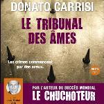 Le tribunal des âmes / Donato Carrisi, aut.   Carrisi, Donato (1973-....)
