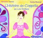 Histoire de Coppélia (L') | Delibes, Léo. Compositeur