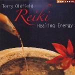 Reiki healing energy | Terry Oldfield. Interprète