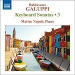Keyboard sonatas 3 Baldassare Galuppi, comp. Matteo Napoli, piano