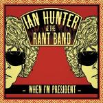 When I'm president | Hunter, Ian (1939-....)
