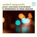 Pour une âme souveraine : a dedication to Nina Simone   Ndegeocello, Meshell (1969-....)