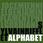 Alphabet | Sylvain Rifflet. Compositeur