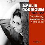 Amalia Rodrigues, 1945-1957 l'âme d'un pays Amalia Rodrigues, chant
