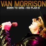 Born to sing : no plan B