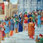 Love, revelry and the dance in mediaeval music : amours, danses et musiques festives au moyen âge