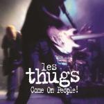 Come on people ! | Thugs (Les). Interprète