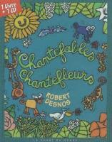 Chantefables, chantefleurs | Desnos, Robert (1900-1945). Parolier
