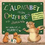 L' Alphabet et les chiffres en chansons / Anny et Jean-Marc Versini | Anny et Jean-Marc Versini. Interprète