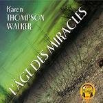 Age des miracles (L') / Karen Thompson Walker |