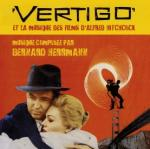 Vertigo : bande originale du film d'Alfred Hitchcock / Bernard Herrmann  