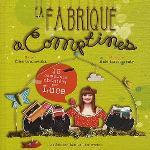 fabrique à comptines (La) | Luce (1990-....) - pseudonyme