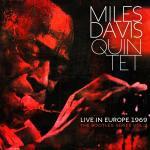 Miles Davis quintet live in europe 1969 Miles Davis, trompette Wayne Shorter, saxophone ténor & soprano Chick Corea, piano & piano électrique... [et al.]