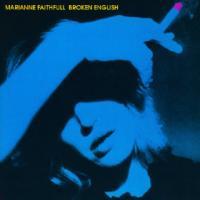 Broken english Marianne Faithfull, chant