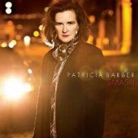 Smash / Patricia Barber   Barber, Patricia