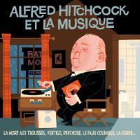 Alfred Hitchcock et la musique / Bernard Herrmann | Herrmann, Bernard