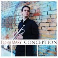 Conception Fabien Mary, trompette David Wong, contrebasse Steve Ash, piano Pete Van Nostrand, baterie