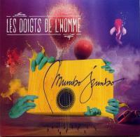 Mumbo jumbo | Doigts de l'Homme (Les)