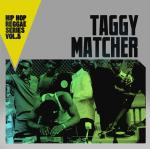 Hip hop reggae series. vol. 5 / Taggy Matcher |