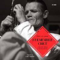 I remember Chet | Le Lann, Eric. Musicien