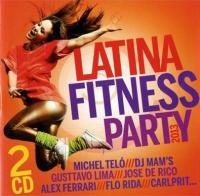Latina fitness party 2013 Dj Mam's, disc-jockey Luis Guisao, Soldat Jahman, Michel Telo...[et al.], chant