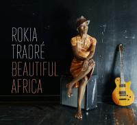 Beautiful Africa / Rokia Traoré | Traoré, Rokia (1974-....)