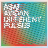 Different pulses | Avidan, Asaf (1980-....). Compositeur