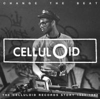Change the beat : the celluloid records story 1979-1987 / Shockabilly | Ferdinand. Chanteur